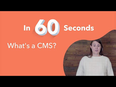 what's-a-cms?-explained-in-60-seconds