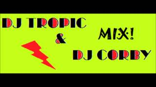 Avicii & International Love(REMIX)Dj Tropic & Dj Corby