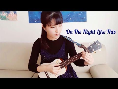 On the night like this _ Ukulele cover._ Mocca _ Ajoy★/ 우쿨렐레 _ 아조이별
