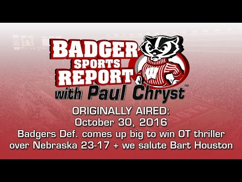 Badger Sports Report with Paul Chryst - UW 23 - Nebraska 17 (OT)
