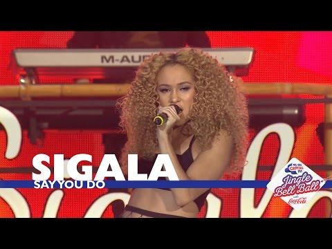 Sigala - 'Say You Do