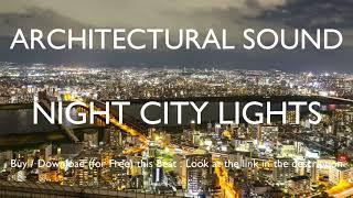 "[FREE] Future Type Beat x Damso x Melodic Trap ""NIGHT CITY LIGHTS"" (Prod. Architectural Sound)"