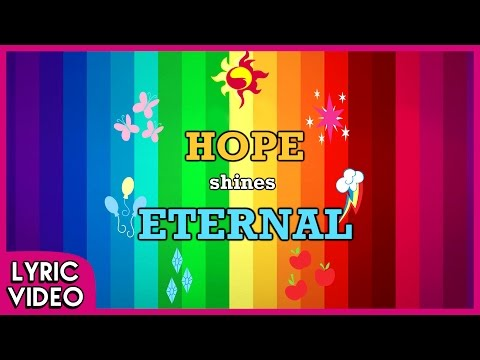 Hope Shines Eternal (Lyric Video)(150K Subs SPECIAL!) - MLP: EG - Legend Of Everfree [HD]
