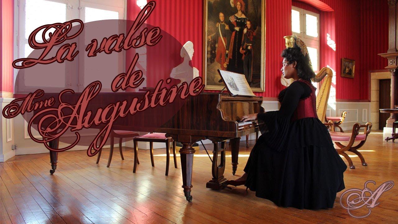 La valse de Madame Augustine !