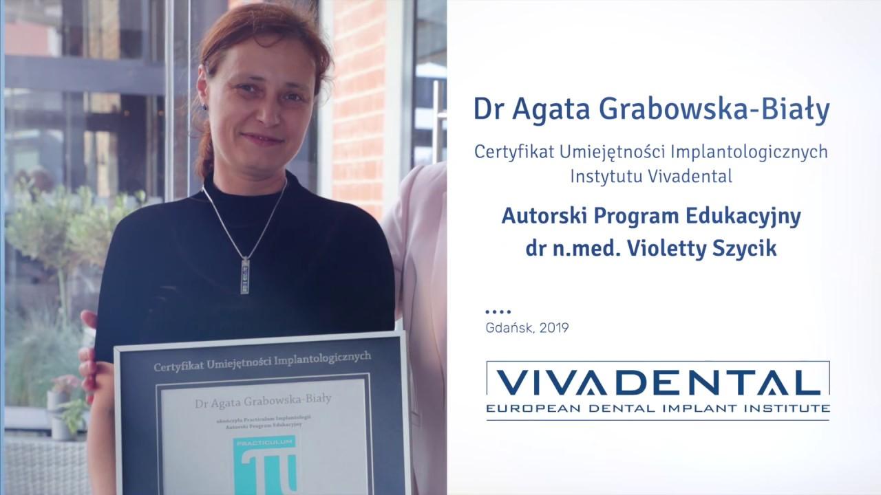 Dr Agata Grabowska-Biały - nowe horyzonty implantologii