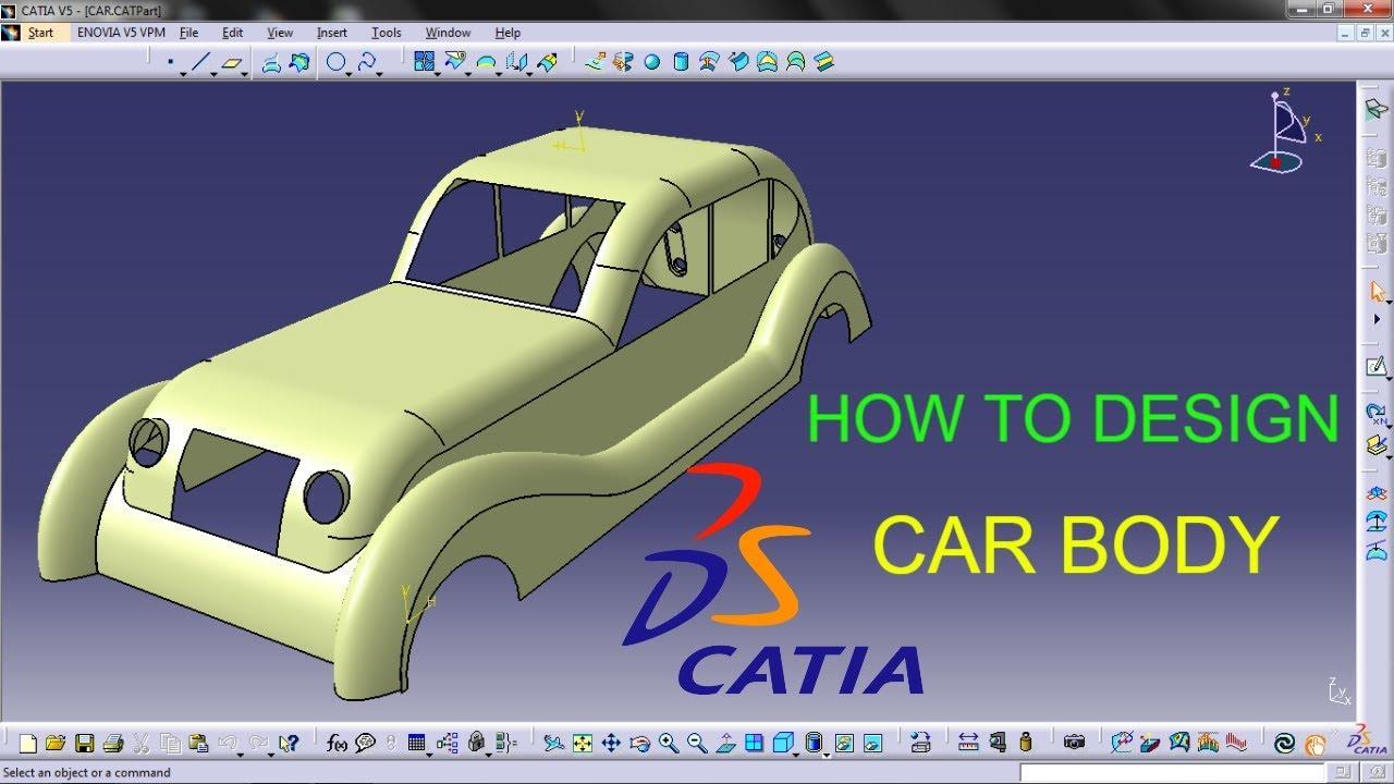 How To Design Car Body Using Catia Youtube