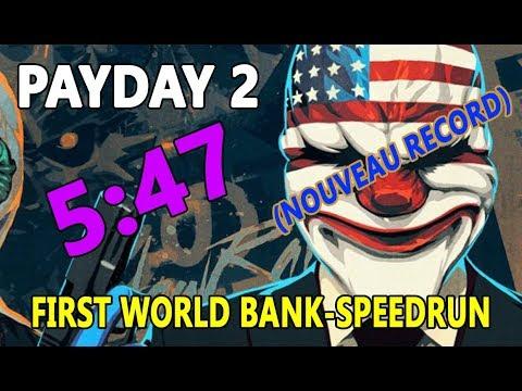 [PD2]Firs-World-Bank |Speedrun en 5:47 (NOUVEAU RECORD)