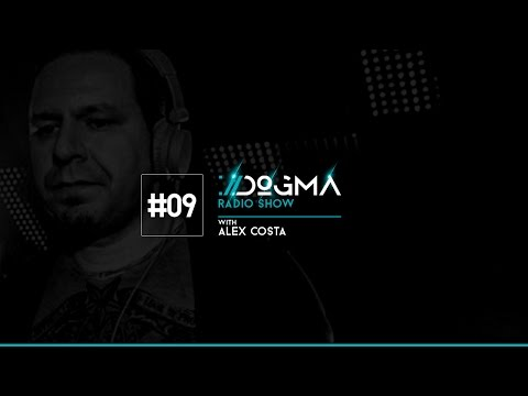 DOGMA Radio Show 009 presents ALEX COSTA