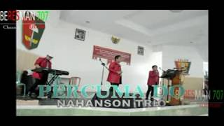 Gambar cover Banjir Saweran Karna Nyanyikan Lagu Percuma Do - Nahanson Trio