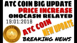 Atc Coin New updates 19 jan 2018 By Akinnovation
