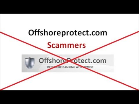 OFFSHORE PROTECT SCAMMERS Don't Use www.offshoreprotect.com