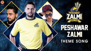 PSL 2016 - Peshawar Zalmi Official Anthem Song by Arbaz Khan ft. Zohaib Amjad - Lyrics - New Songs