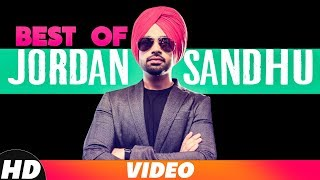 Best Of Jordan Sandhu | Video Jukebox | Latest Punjabi Songs 2018 | Speed Records