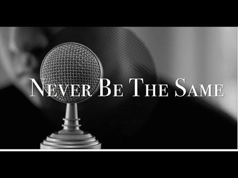 Camila Cabello - Never Be the Same (Cover)