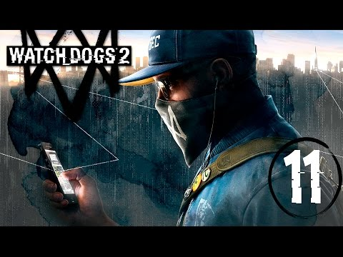 "Watch Dogs 2 | En Español | Capitulo 11 ""911$"""