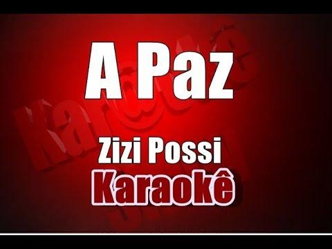 A Paz Zizi Possi Karaoke Youtube