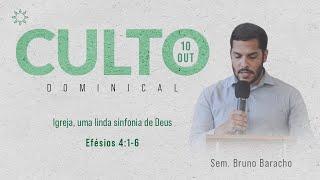 Culto Manhã - Domingo 10/10/21 - Sem. Bruno Baracho