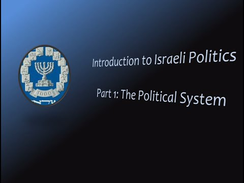 Introduction to Israeli Politics: The Electoral System