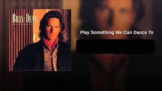 Watch Billy Dean Play Something We Can Dance To video