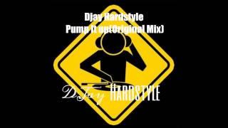 Djay Hardstyle - Pump it up (Original Mix)