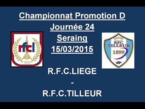 Résumé RFC Liege RFC Tilleur