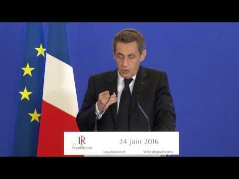 Brexit : déclaration solennelle de Nicolas Sarkozy - 24 juin 2016
