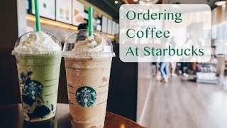 Ordering Coffee at Starbucks in English