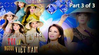 Thuy Nga Paris By Night 114 - Tôi Là Người Việt Nam - Part 3 of 3(Tôi Là Người Việt Nam - Paris by Night 114 - Full Disc 3 of 3. Released on June 2015. Thuy Nga Productions., 2016-04-29T07:13:00.000Z)