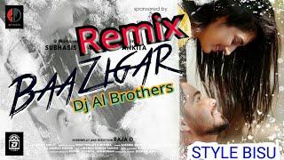 Baazigar Tu Mo Baazigar (Odia Chilout Love Mix) Dj Al Brothers
