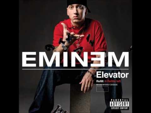 Elevator - Eminem (Explicit)