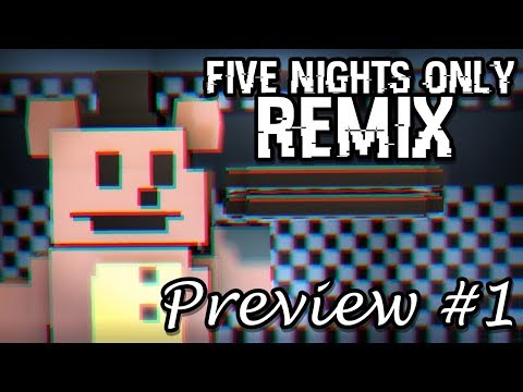 [FNAF/SFM] Preview #1 - Five Nights Only Remix by CG5