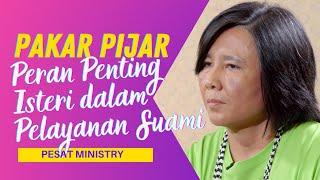 Peran Penting Isteri Bagi Pelayanan Suaminya #PijarTV