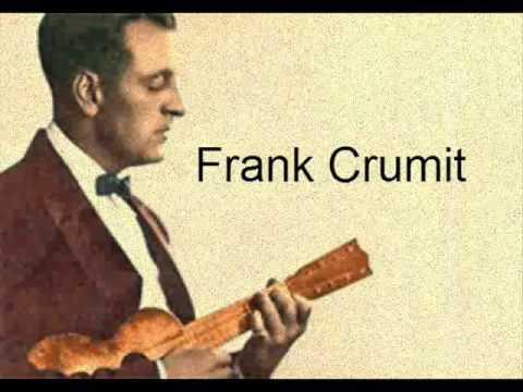 Frank Crumit - Roll Them Roly Boly Eyes 1924