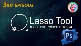 How to use lasso Tool, magnetic and polygonal lasso tool  details ||Hindi|| 3rd episode