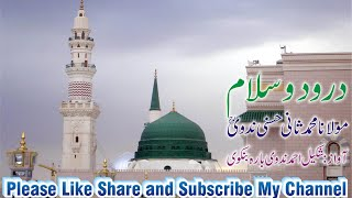 Durood O Salam By Maulana Sani Hasani Nadvi Nat Khwan Shakil Barabanki Nadvi