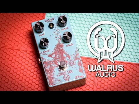Walrus Audio DEEP SIX (Comp) - Review
