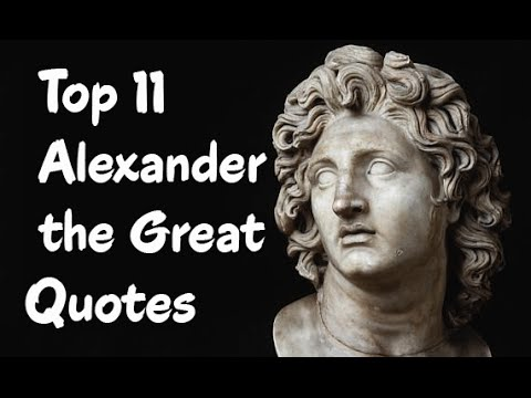 Alexander The Great Quotes Top 11 Alexander the Great Quotes   Alexander III of Macedon   YouTube Alexander The Great Quotes