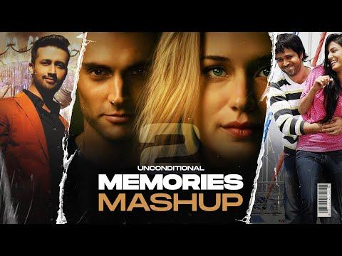 Chaar Dino Da Pyaar O Rabba | Unconditional Memories Mashup 2 | DJ HARSH SHARMA & SUNIX THAKOR