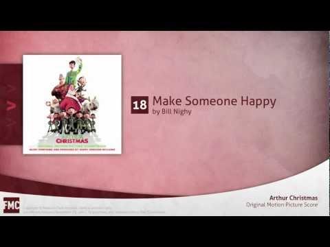 Make Someone Happy Bill Nighy Arthur Christmas Soundtrack Youtube