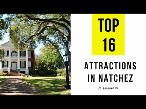 Top 16. Best Tourist Attractions in Natchez - Mississippi