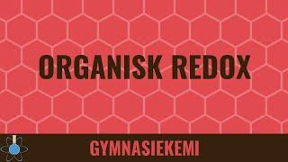 Organisk Redox   Organisk Kemi 14   Kemi B