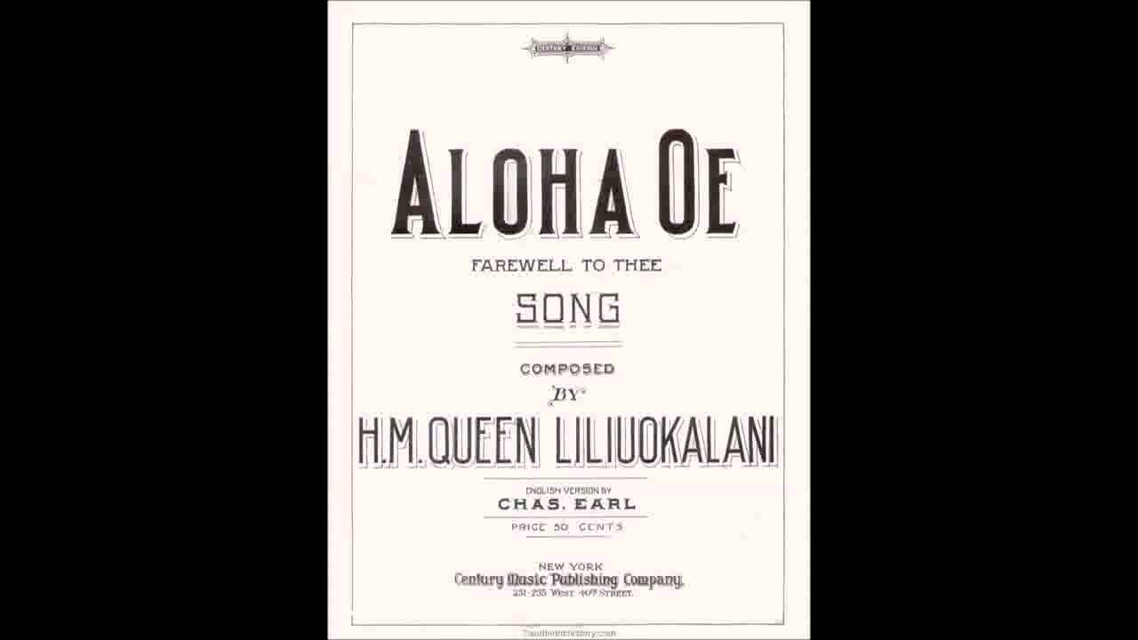 Aloha'Oe - Queen Lili'uokalani (with lyrics) - YouTube