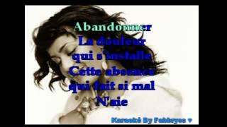Ne Retiens Pas Tes Larmes - Amel Bent - Karaoké FKA