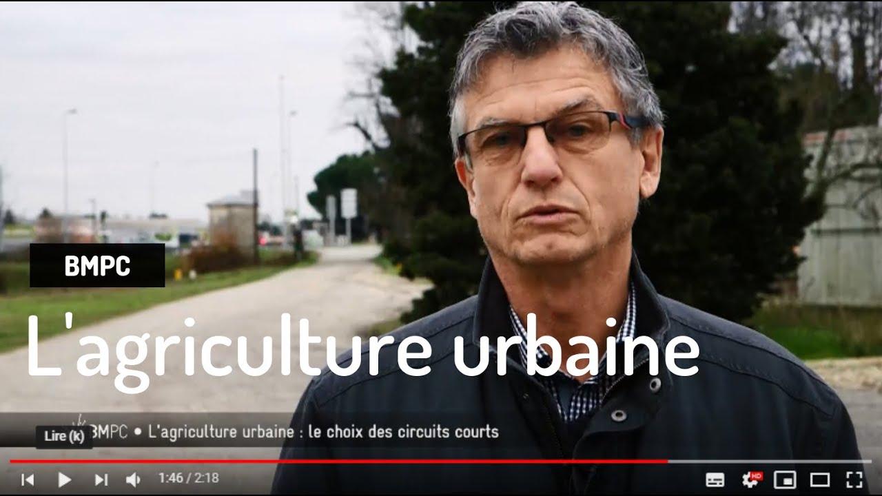 L'agriculture urbaine sur Bordeaux Métropole : Pourquoi ? Comment ?