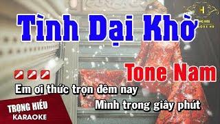 Karaoke Tình Dại Khờ Tone Nam Nhạc Sống   Trọng Hiếu