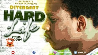 Divergent Hard - Life [Virus Riddim] January 2019