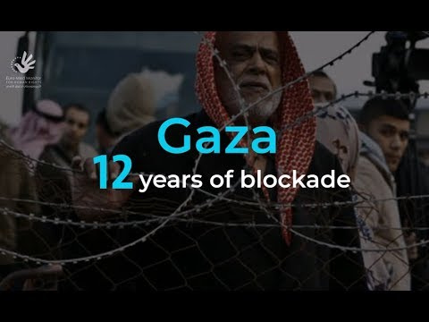 Gaza.. 12 Years of Blockade