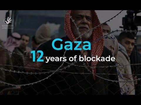 Gaza.. 12 Years of Blockade