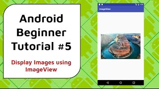 Video Android Beginner Tutorial #5 - How to Display Images in Your App Using An ImageView download MP3, 3GP, MP4, WEBM, AVI, FLV Maret 2018