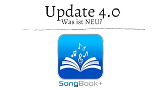 SongBook+ iOSApp Tutorials - Update 4.0 - was ist NEU? neue Features:  iPhone, Multitasking uvm.